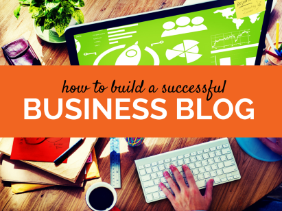 5 Tips For Business Blogging To Get You More Customers