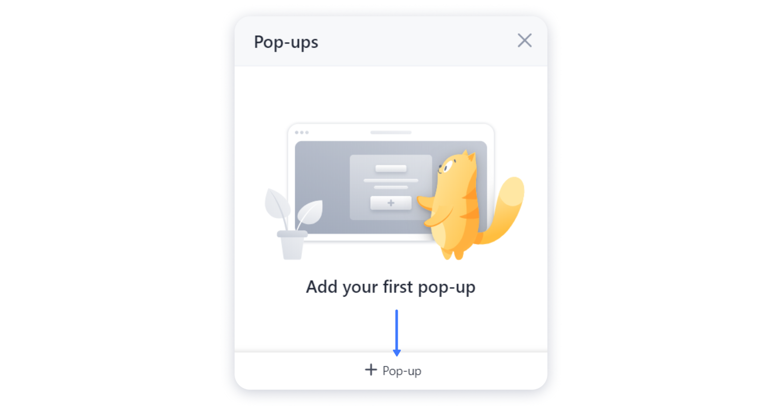 """Step 2. Click """"+ Pop-up"""" at the bottom of the menu."""